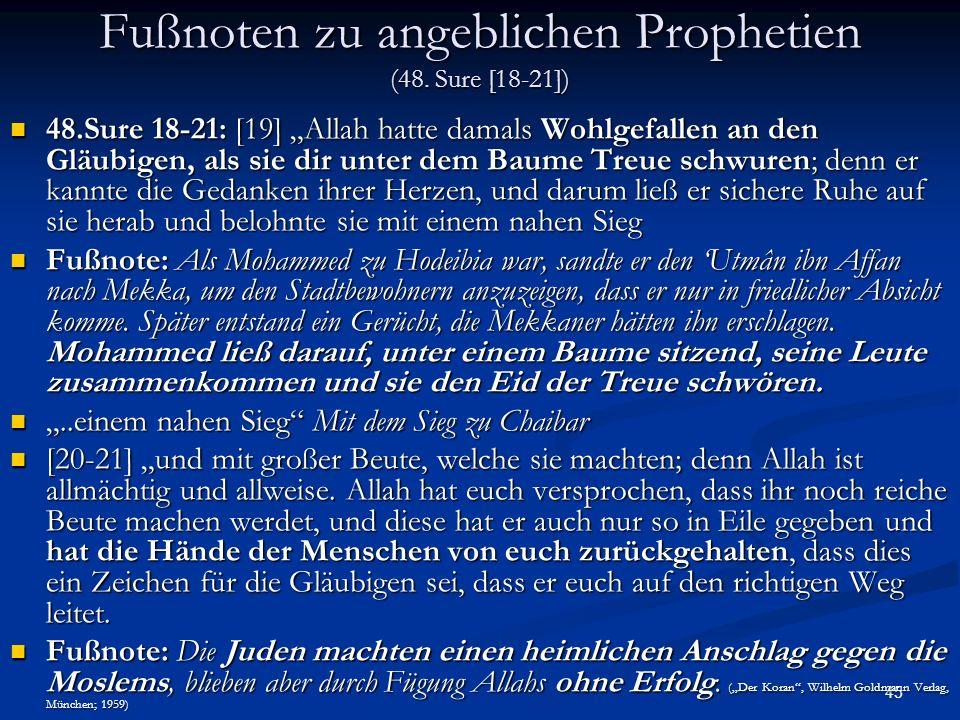 Fußnoten zu angeblichen Prophetien (48. Sure [18-21])